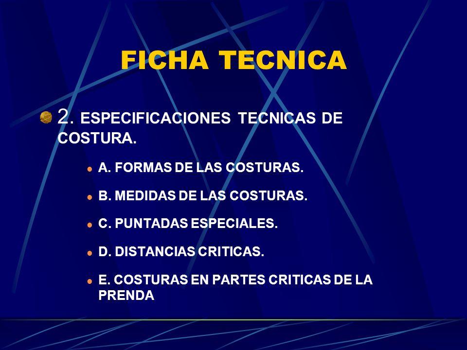 FICHA TECNICA 2. ESPECIFICACIONES TECNICAS DE COSTURA.