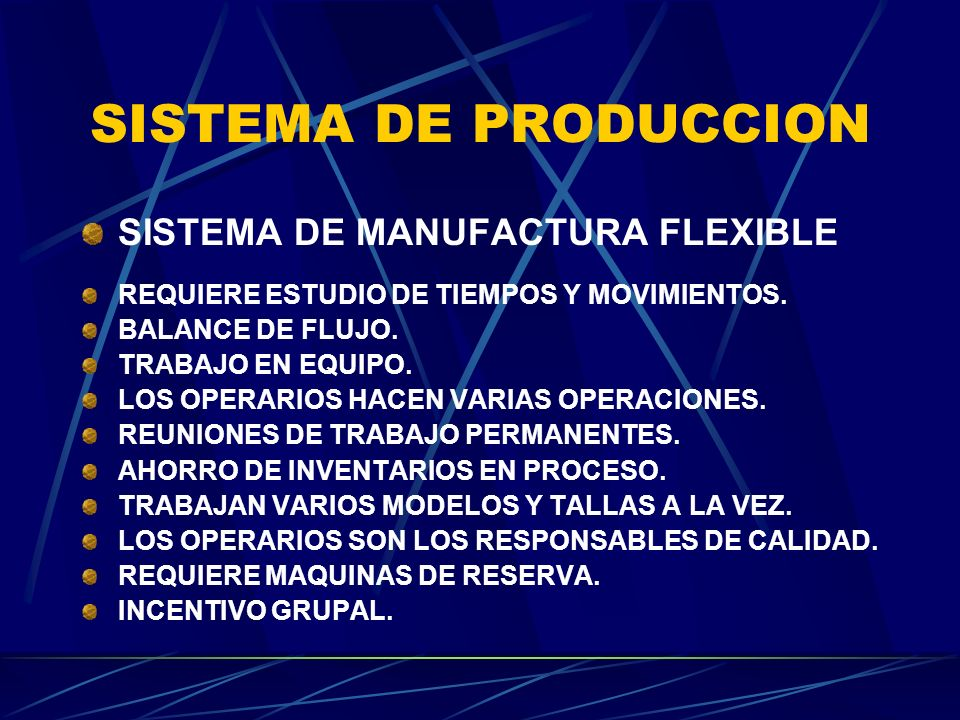 SISTEMA DE PRODUCCION SISTEMA DE MANUFACTURA FLEXIBLE