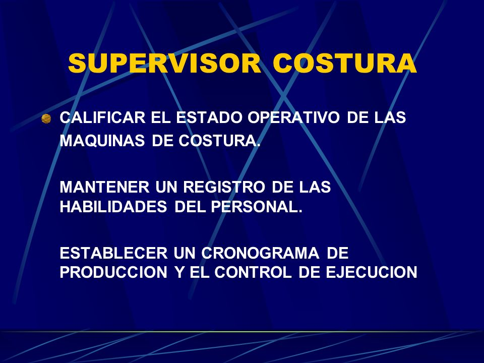 SUPERVISOR COSTURA CALIFICAR EL ESTADO OPERATIVO DE LAS