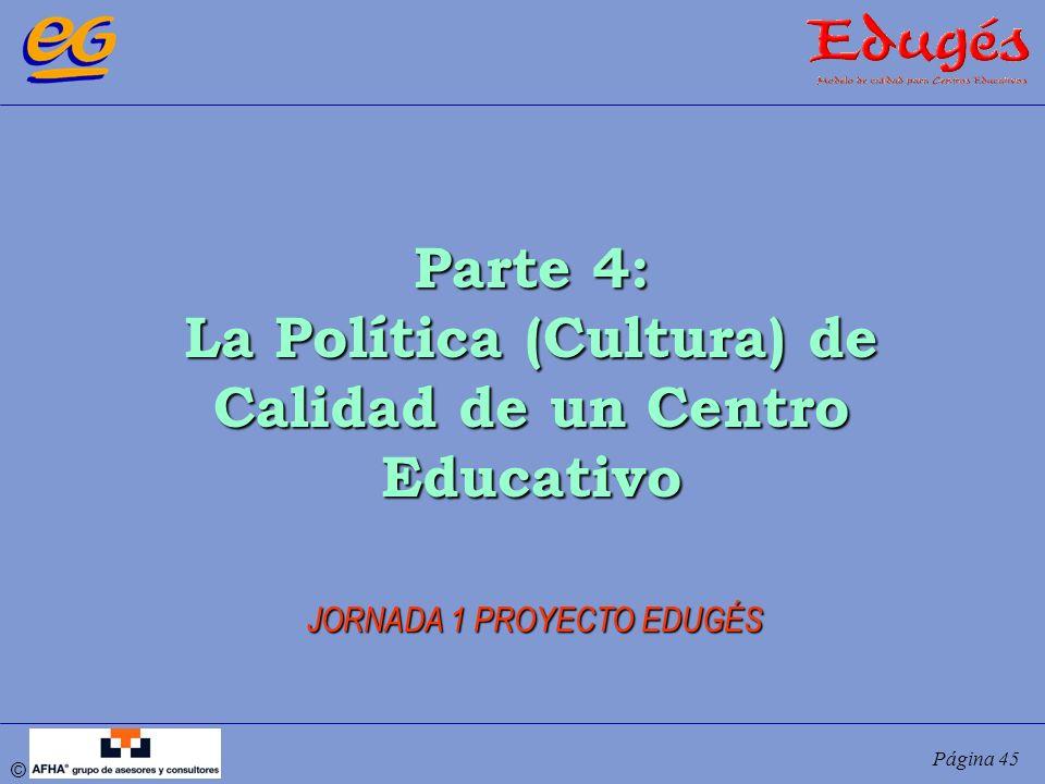 La Política (Cultura) de Calidad de un Centro Educativo