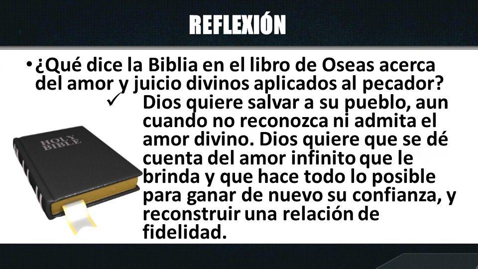 REFLEXIÓN ¿Qué dice la Biblia en el libro de Oseas acerca del amor y juicio divinos aplicados al pecador