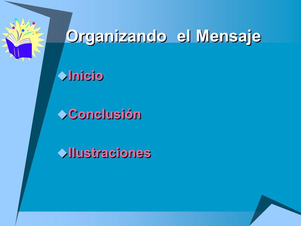 Organizando el Mensaje