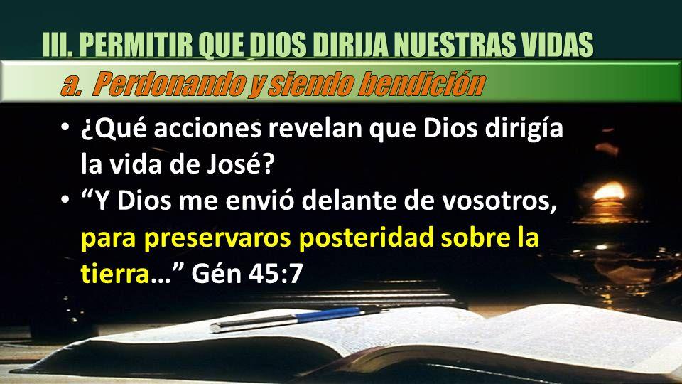 III. PERMITIR QUE DIOS DIRIJA NUESTRAS VIDAS
