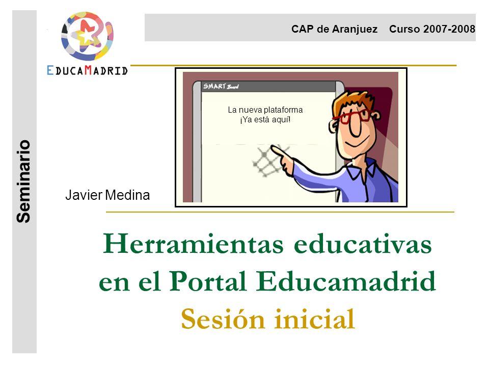 Herramientas educativas en el Portal Educamadrid Sesión inicial