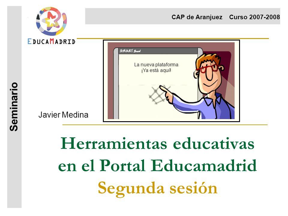Herramientas educativas en el Portal Educamadrid Segunda sesión