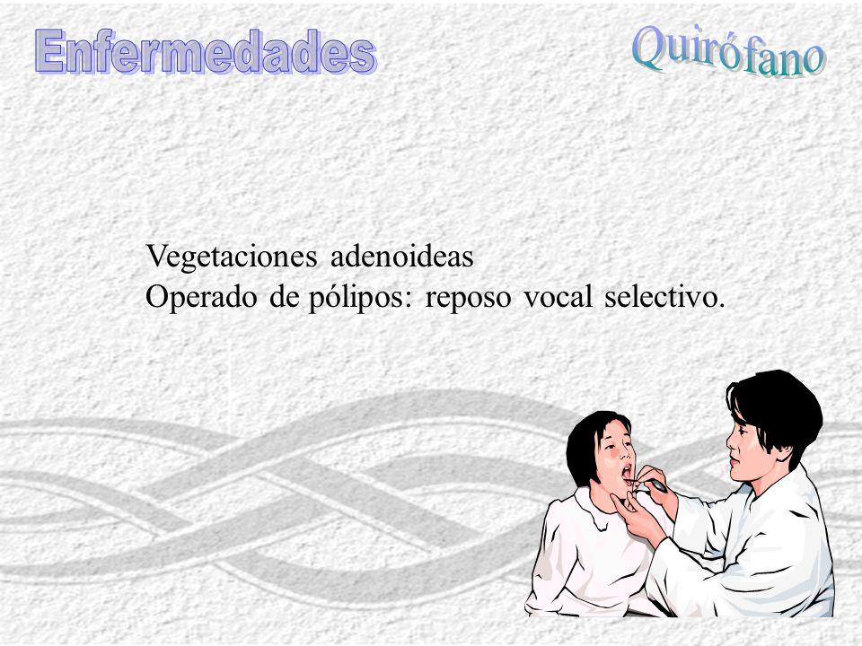 Quirófano Enfermedades Vegetaciones adenoideas