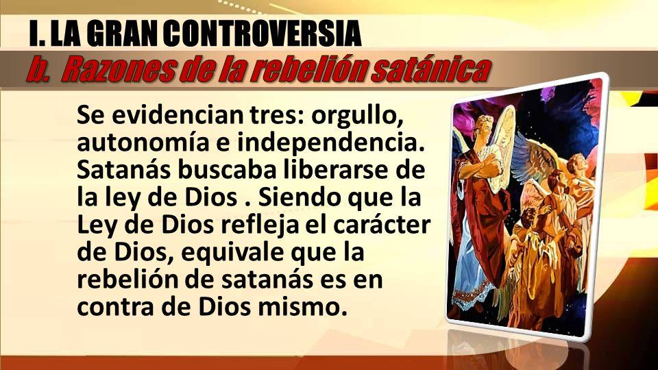 b. Razones de la rebelión satánica