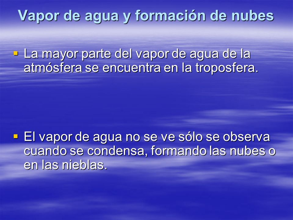 Vapor de agua y formación de nubes