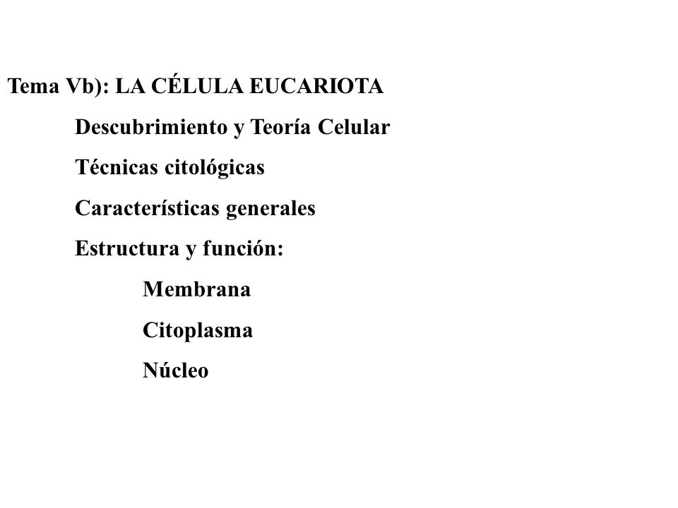 Tema Vb): LA CÉLULA EUCARIOTA