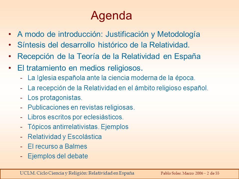Agenda A modo de introducción: Justificación y Metodología