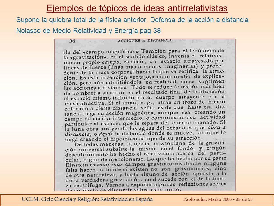 Ejemplos de tópicos de ideas antirrelativistas