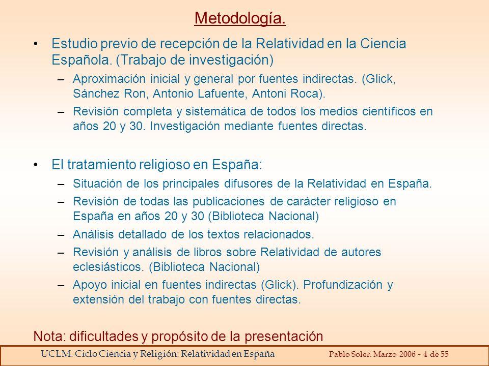 Metodología. Estudio previo de recepción de la Relatividad en la Ciencia Española. (Trabajo de investigación)