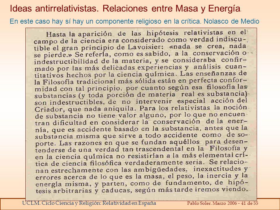 Ideas antirrelativistas. Relaciones entre Masa y Energía.