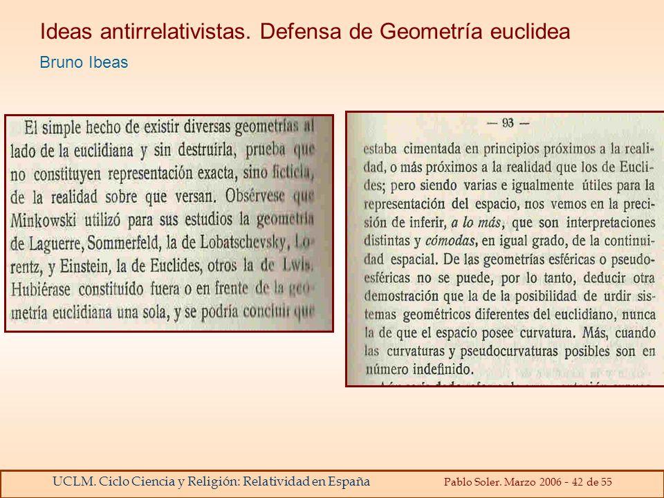 Ideas antirrelativistas. Defensa de Geometría euclidea