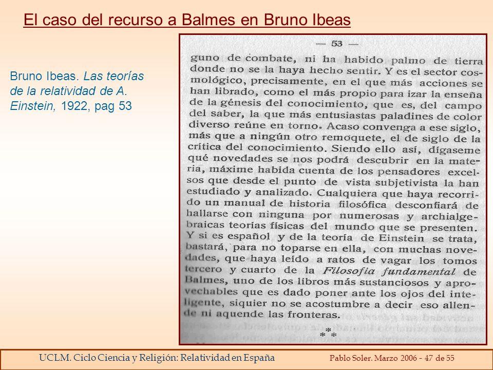 El caso del recurso a Balmes en Bruno Ibeas