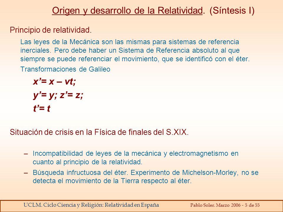 Origen y desarrollo de la Relatividad. (Síntesis I)