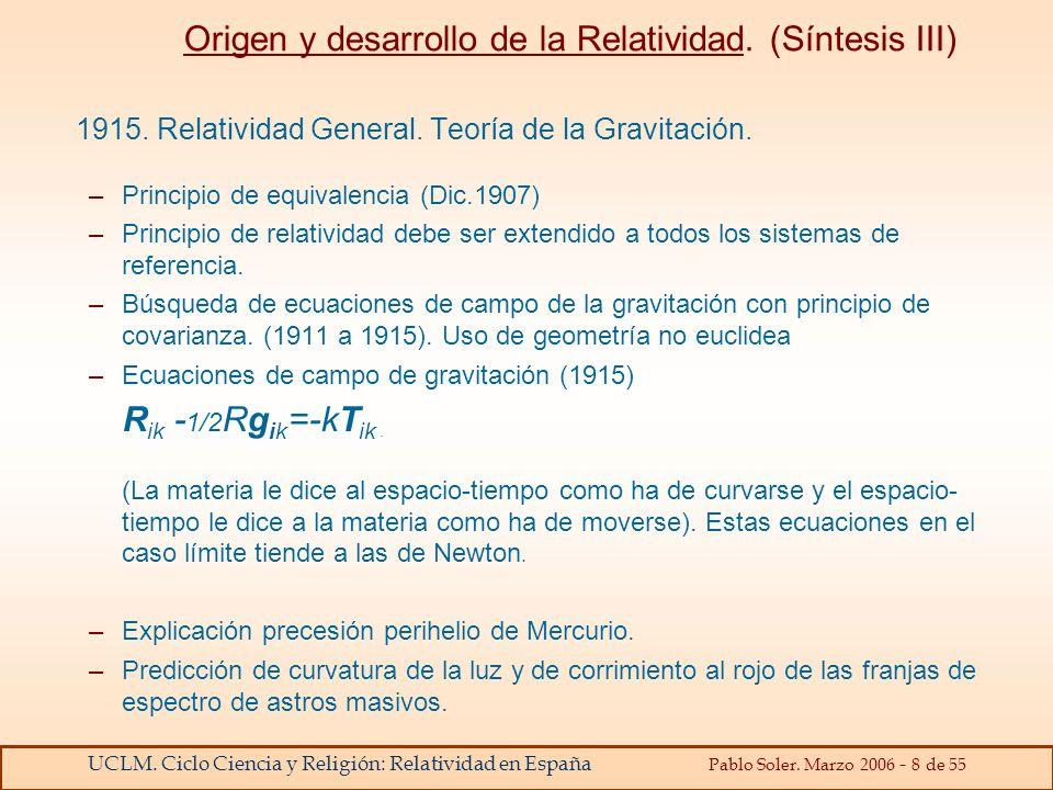 Origen y desarrollo de la Relatividad. (Síntesis III)