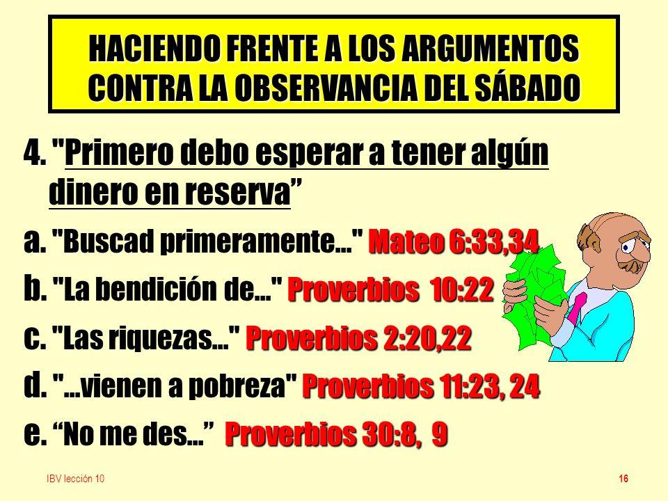 HACIENDO FRENTE A LOS ARGUMENTOS CONTRA LA OBSERVANCIA DEL SÁBADO