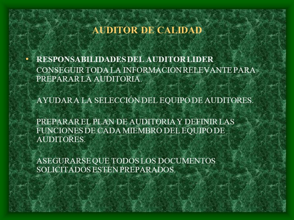 AUDITOR DE CALIDAD RESPONSABILIDADES DEL AUDITOR LIDER