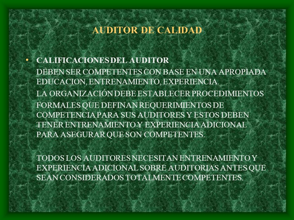 AUDITOR DE CALIDAD CALIFICACIONES DEL AUDITOR