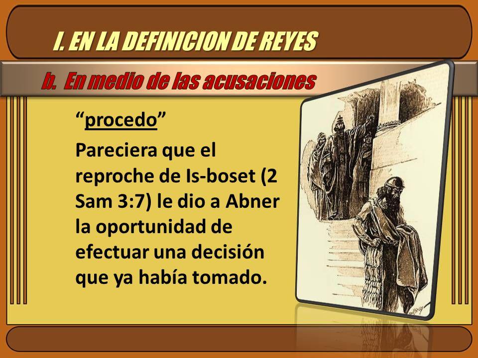 I. EN LA DEFINICION DE REYES