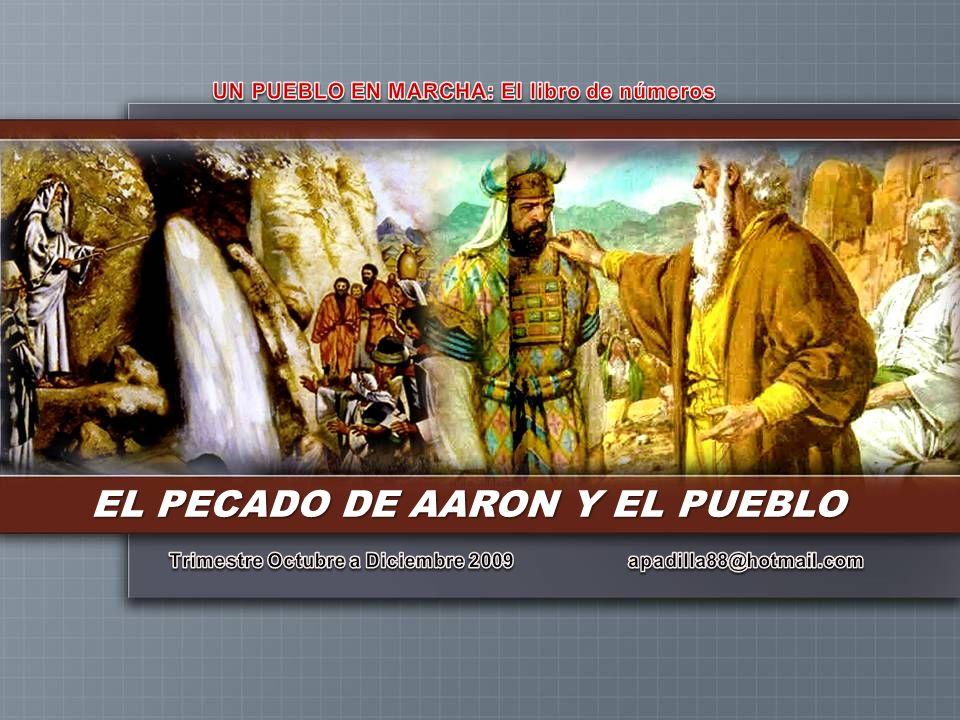 EL PECADO DE AARON Y EL PUEBLO