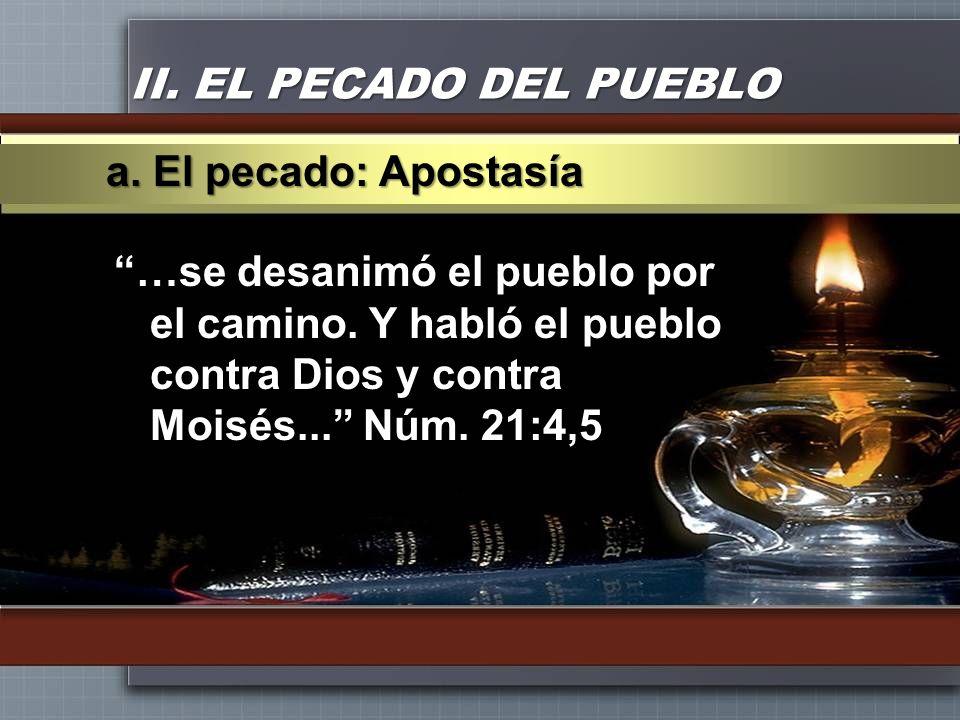 II. EL PECADO DEL PUEBLOa. El pecado: Apostasía.