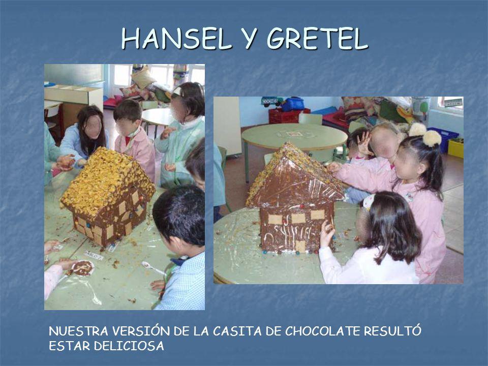 HANSEL Y GRETEL NUESTRA VERSIÓN DE LA CASITA DE CHOCOLATE RESULTÓ ESTAR DELICIOSA
