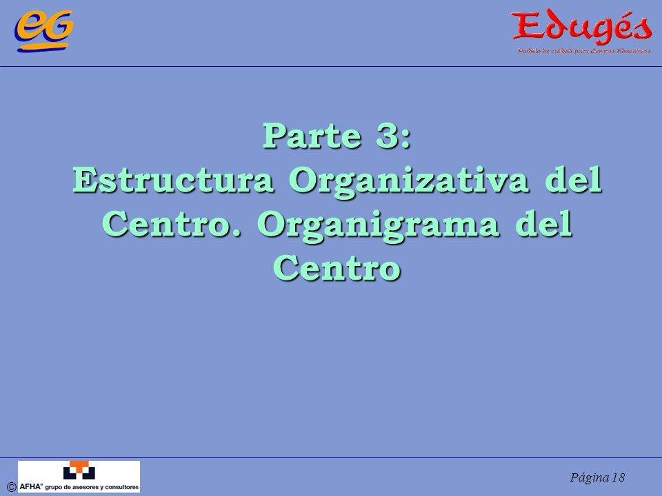 Estructura Organizativa del Centro. Organigrama del Centro