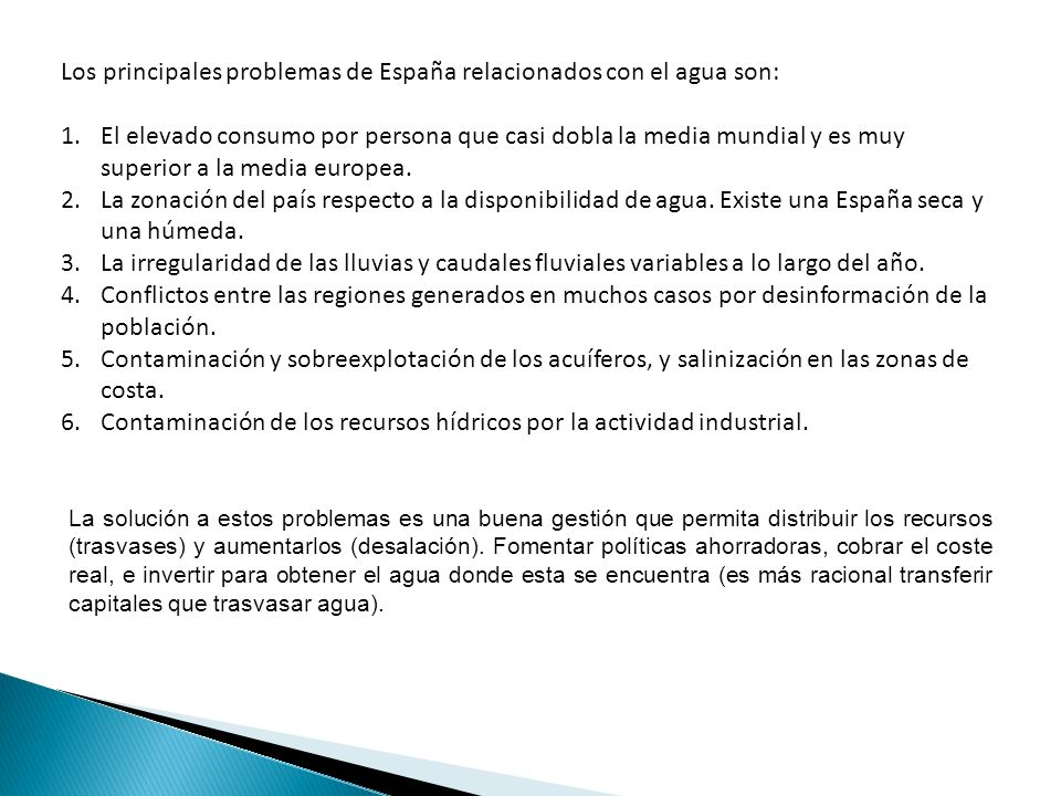 Los principales problemas de España relacionados con el agua son: