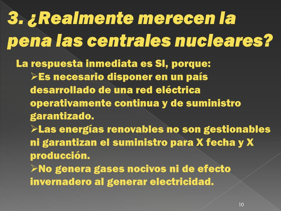 3. ¿Realmente merecen la pena las centrales nucleares