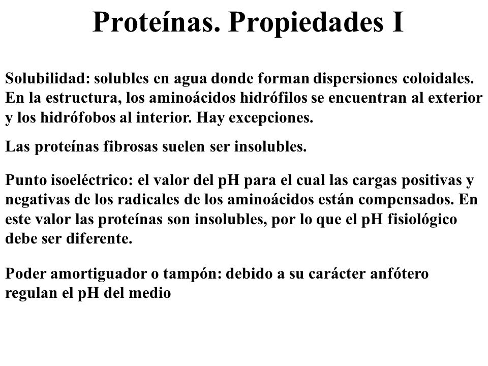 Proteínas. Propiedades I