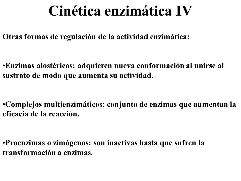 Cinética enzimática IV