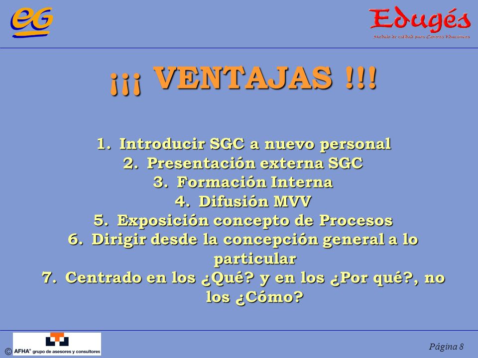 ¡¡¡ VENTAJAS !!! Introducir SGC a nuevo personal