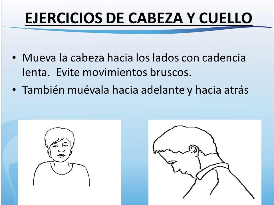 EJERCICIOS DE CABEZA Y CUELLO