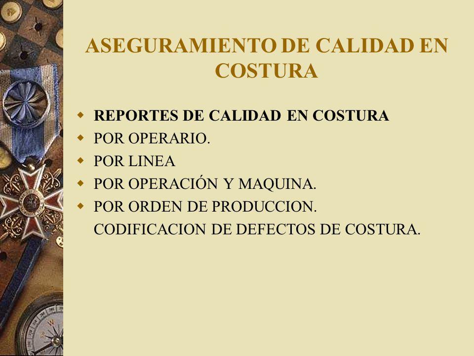 ASEGURAMIENTO DE CALIDAD EN COSTURA