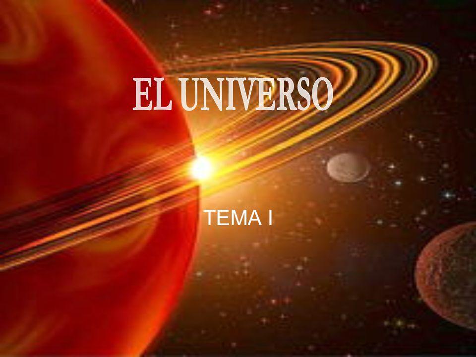 EL UNIVERSO TEMA I