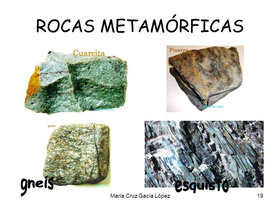 ROCAS METAMÓRFICAS gneis esquisto María Cruz Gacía López