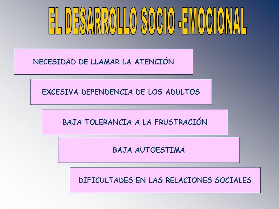 EL DESARROLLO SOCIO -EMOCIONAL