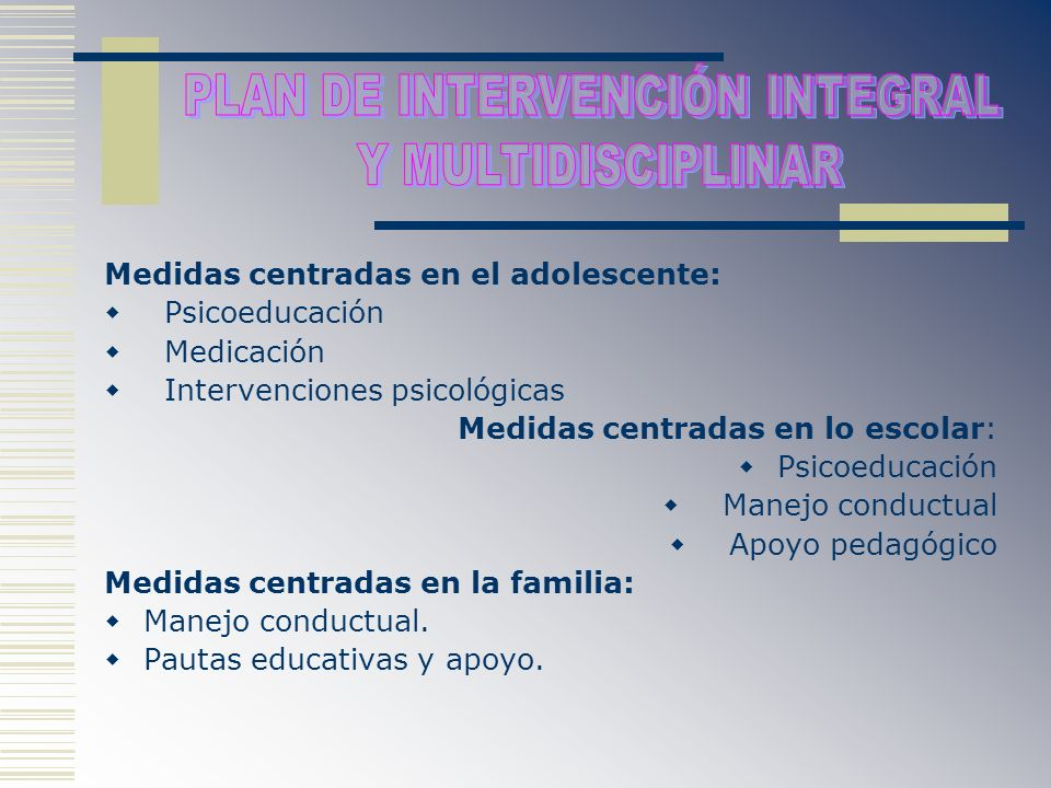 PLAN DE INTERVENCIÓN INTEGRAL