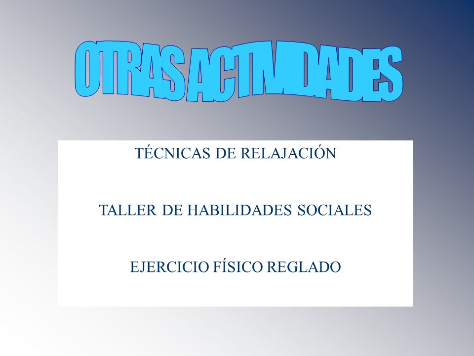 OTRAS ACTIVIDADES TÉCNICAS DE RELAJACIÓN