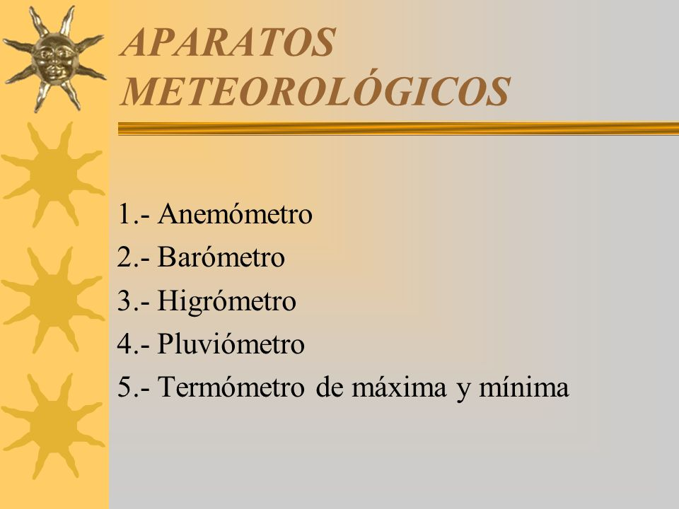 APARATOS METEOROLÓGICOS