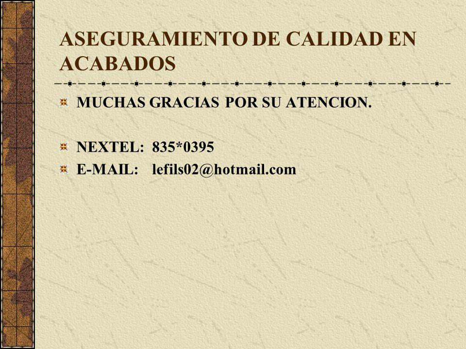 ASEGURAMIENTO DE CALIDAD EN ACABADOS