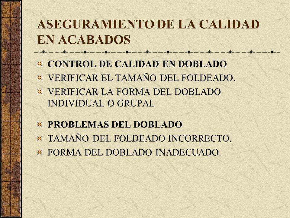 ASEGURAMIENTO DE LA CALIDAD EN ACABADOS