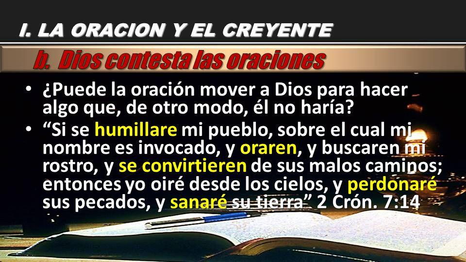 b. Dios contesta las oraciones