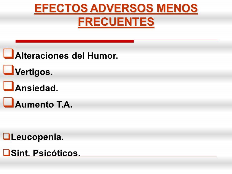 EFECTOS ADVERSOS MENOS FRECUENTES
