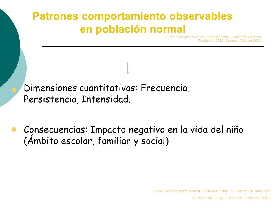 Patrones comportamiento observables en población normal