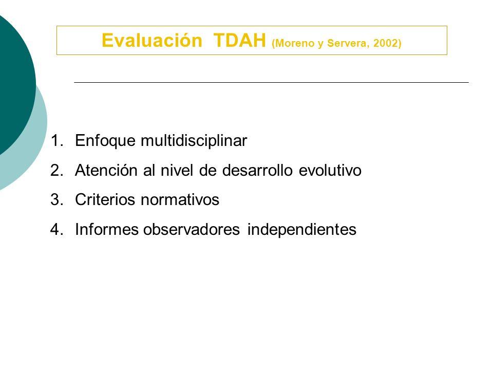 Evaluación TDAH (Moreno y Servera, 2002)