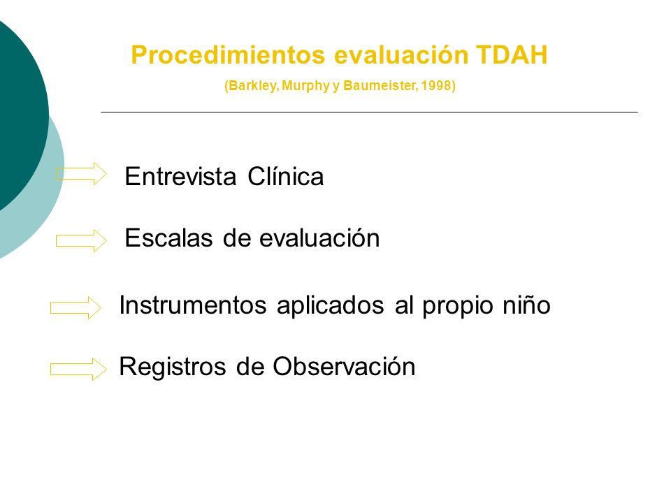 Procedimientos evaluación TDAH (Barkley, Murphy y Baumeister, 1998)