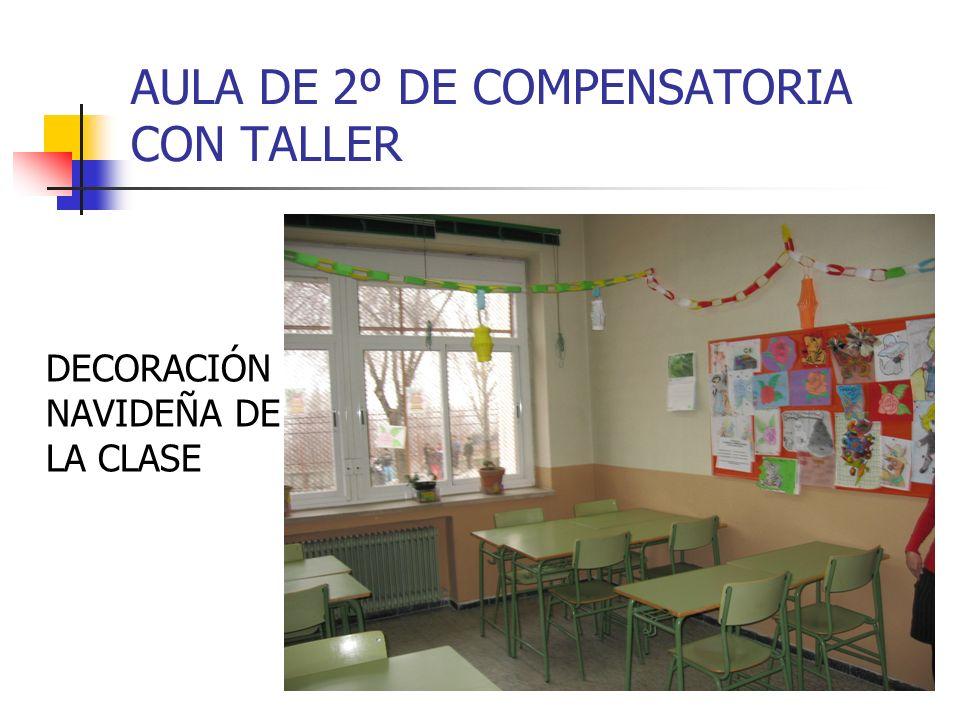 AULA DE 2º DE COMPENSATORIA CON TALLER